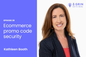 grin gets real podcast ecommerce promo code security