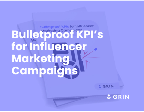 Bulletproof KPIs for Influencer Marketing Campaigns 7
